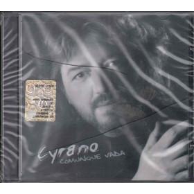 Cyrano  CD Comunque Vada Nuovo Sigillato 8033210300013