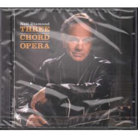 Neil Diamond CD Three Chord Opera Nuovo Sigillato 5099750249321