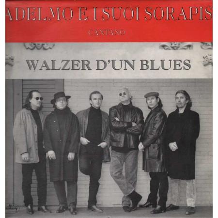 Adelmo E I Suoi Sorapi - Walzer D' Un Blues 0731451883415