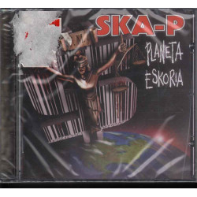 Ska-P CD Planeta Eskoria Nuovo Sigillato 0743217960520