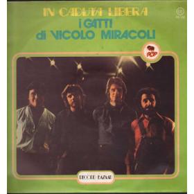 I Gatti Di Vicolo Miracoli -  In Caduta Libera / Record Bazaar 