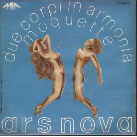 """Ars Nova 45giri 7""""  Due Corpi In Armonia / Moquette  Nuovo Sexy Cover"""