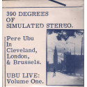 Pere Ubu Lp 33giri 390 Degrees Of Simulated Stereo : Ubu Live Vol One Nuovo Sig
