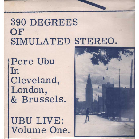 Pere Ubu Lp Vinile 390 Degrees Of Simulated Stereo : Ubu Live Vol One Sigillato