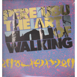 Pere Ubu Lp 33giri The Art Of Walking Nuovo Sigillato