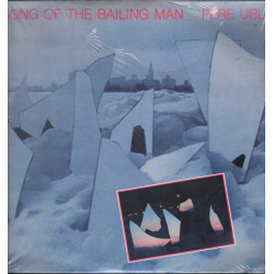 "Pere Ubu Vinile 12"" Song Of The Bailing Man / ‎Base Record ‎Rough 33 Sigillato"