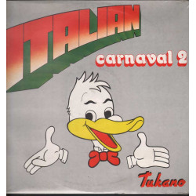 Tukano Lp 33giri Italian Carnaval 2 Nuovo Sigillato ORL9095