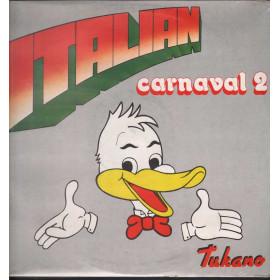 Tukano Lp Vinile Italian Carnaval 2 / Ricordi ORL 9095 Orizzonte Sigillato