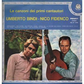 Umberto Bindi / Nico Fidenco Lp Vinile Le Canzoni Dei Primi / Rifi Nuovo