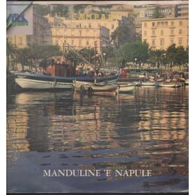 AA.VV. Lp Vinile Manduline 'E Napule / Rocordi ORL 8182 Orizzonte Sigillato