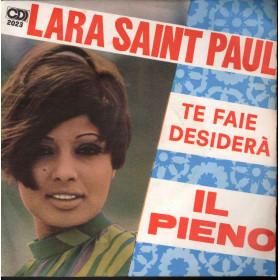 """Lara Saint Paul Vinile 7"""" 45giri Te Faje Desidera' / Il Pieno CDD 2023"""