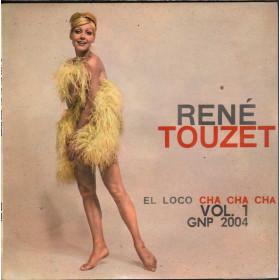 """Rene' Touzet Vinile EP 7"""" El Loco Cha Cha Cha - Volume One Nuovo"""