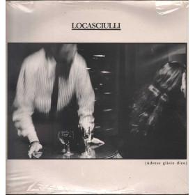 Mimmo Locasciulli -  Adesso Glielo Dico / RCA 0035627411717