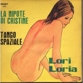"""Lori Loria Vinile 7"""" 45giri La Nipote Di Cristine / Tango Spaziale Nuovo"""