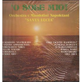 Orchestra e Mandolini Napoletani Santa Lucia Lp 'O Sole Mio! Nuovo 0003532