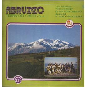 Coro Folkloristico Vito Olivieri Lp 33giri Abruzzo Terra dei Canto Vol.2 Nuovo