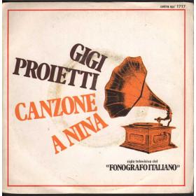"""Gigi Proietti Vinile 7"""" 45giri Canzone A Nina / Bevi Un Bicchiere Nuovo"""
