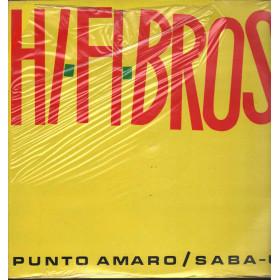 """Hi.Fi Bros Vinile 12"""" Punto Amaro / Saba-U Nuovo Sigillato 000508"""