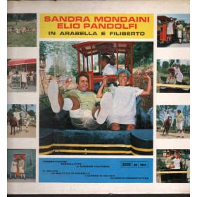 Sandra Mondaini / Elio Pandolfi Lp 33giri In Arabella e Filiberto Nuovo