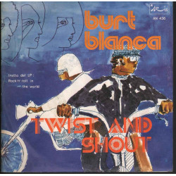 "Burt Blanca ‎Vinile 7"" 45giri Twist And Shout Nuovo Aris ‎–"