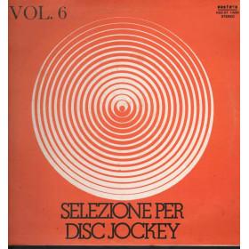 AA.VV. Lp 33giri Selezione Per Disc Jockey Vol. 6 Nuovo Rifi – RDZ-ST 14282