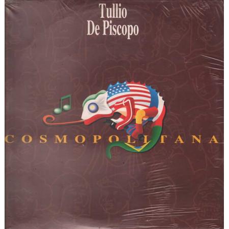 Tullio De Piscopo Lp 33giri Cosmopolitana Nuovo Sigillato 0077778145912