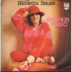 Nicoletta Bauce 45 giri Grande Mago Nuovo Philips – 6025 209