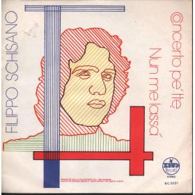 Filippo Schisano 45 giri Nun Me Lassa' Nuovo Zeus BC 5051