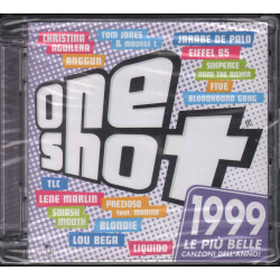 AA.VV. CD One Shot 1999 / Universal 531 965-1 Sigillato 0600753196519
