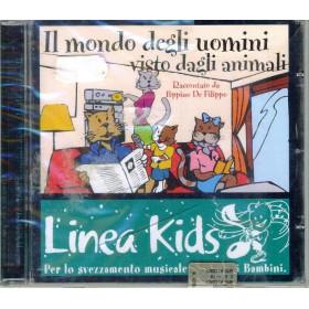 P De Filippo CD Il Mondo Degli Uomini Visto Dagli Animali Sig. 0743218397325