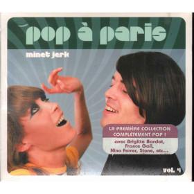 AA.VV. CD Pop A Paris Vol.4 Minet Jerk Sigillato 0044006911229