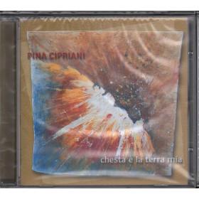 Pina Cipriani CD Chesta E' La Terra Mia Sigillato C.P.S CD 02