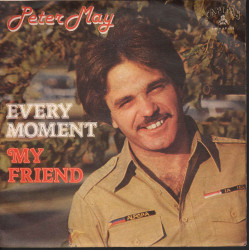 "Peter May Vinile 7"" 45giri Every Moment / My Friend Nuovo NP KAP 405"