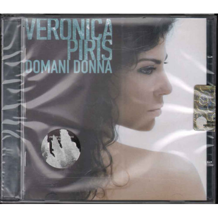 Veronica Piris  CD Domani Donna Nuovo Sigillato 4029758718827