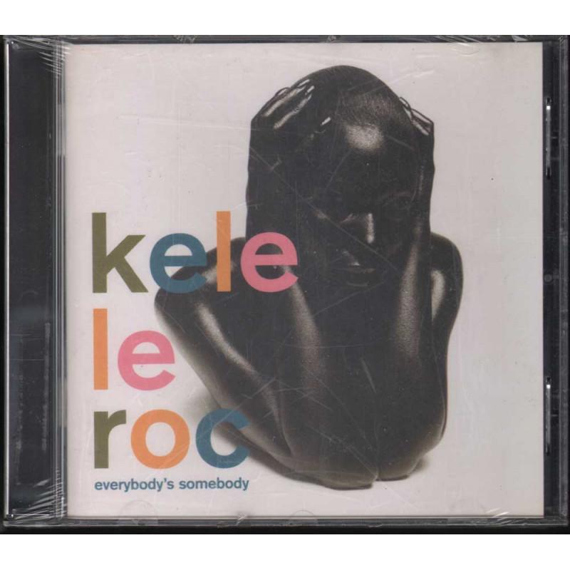 Kele Le Roc - - - CD Everybody's Somebody Nuovo Sigillato 0731455966626