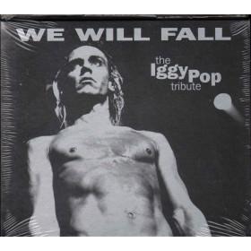 AA.VV. 2 CD We Will Fall: The Iggy Pop Tribute Sigillato 5016681222124