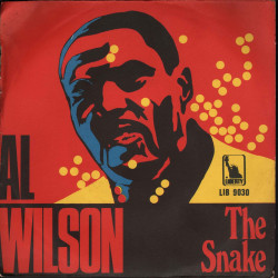 "Al Wilson Vinile 7"" 45 giri The Snake / Getting Ready For Tomorrow Nuovo Liberty"