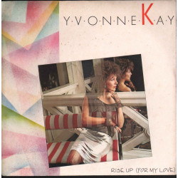 "Yvonne Kay Vinile 7"" 45 giri Rise Up (For My Love) Nuovo X-7009"