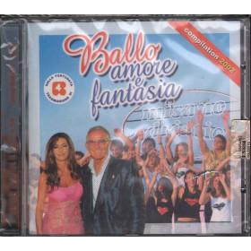 AA.VV. CD Ballo Amore E Fantasia - Compilation 2002 Sigillato 8032484001374