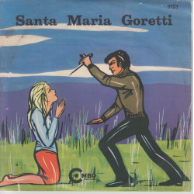 """Mirella Trio Marino Vinile 7"""" 45 giri Santa Maria Goretti (Parte I & II) Nuovo"""
