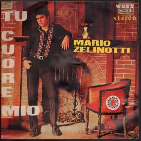 "Mario Zelinotti Vinile 7"" 45 giri Tu Cuore Mio / Prigioniero West EG 179 Nuovo"