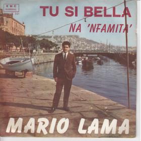 "Mario Lama Vinile 7"" 45 giri Tu Si Bella / Na 'Nfamita' Nuovo"