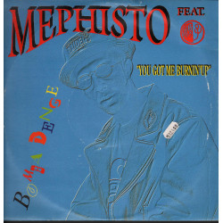 "Mephisto Feat. Shunza ‎Vinile 12"" You Got Me Burnin' Up Nuovo Palmares PL 378"