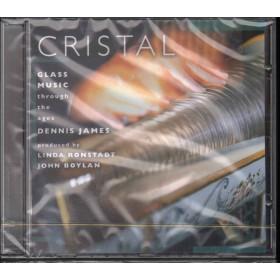 Dennis James CD Cristal: Glass Music Through The Ages Sigillato 5099708904722