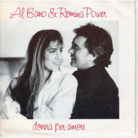 """Al Bano & Romina Power Vinile 7"""" 45 giri Donna Per Amore / Non Piangere Nuovo"""