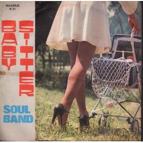 "Soul Band Vinile 7"" 45 giri Baby Sitter / Kindergarten Stroll Nuovo Maximus "
