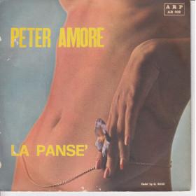 """Peter Amore Vinile 7"""" 45 giri La Pansè / Butta La Chiave Nuovo AR 002"""
