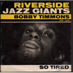 Bobby Timmons – So Tired