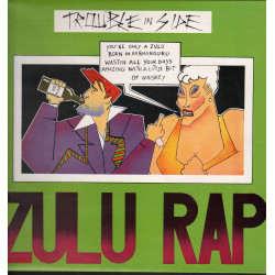 Trouble In Side ‎‎- Zulu Rap / Airport ‎– ITF 359