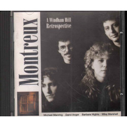 Micheal Manring CD Montreux: A Windham Hill Retrospective Nuovo 0019341112228